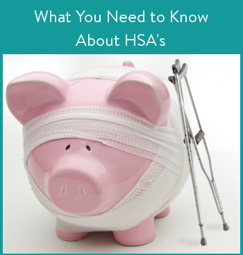 What to Know About HSA's
